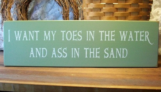 toes in the water beach wood sign handcrafted by