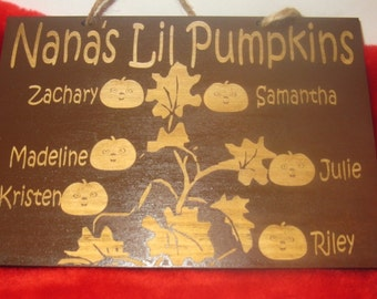 Personalized Grandmother's lil pumpkins wooden sign (Mom, Nana, Aunt, etc.)