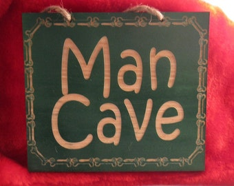 Man Cave Sign  Wooden Sign