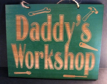 Personalized Wooden Daddy, Papa, Gramps, Uncle etc. 5in x 7in Workshop Sign