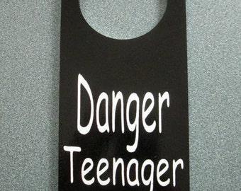 Painted Wooden Danger Teenager Inside Doorknob hanger