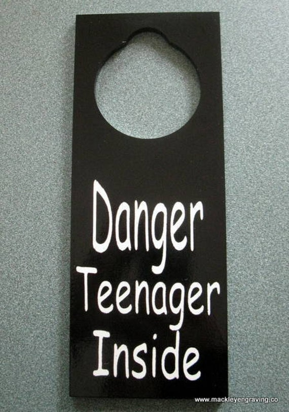 Painted Wooden Danger Teenager Inside Doorknob hanger