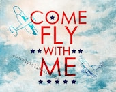 Come Fly With Me- Print