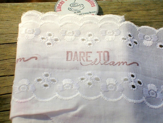 Dare to Dream Stamped White Trim Scrapbooking Sewing Crafts Altered Art Mixed Media .V28
