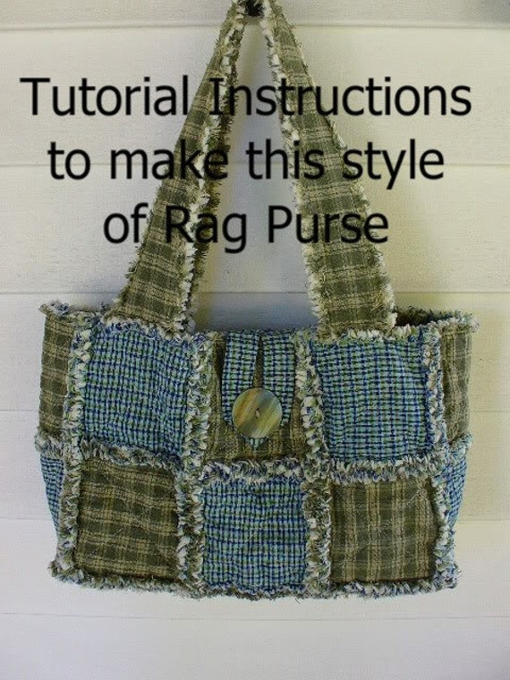 Quilting Purse Patterns Free : Ashlawnfarms Rag Quilt Purse Pattern Instructions PDF download