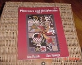 Pinecones and Hollyberries Part 1 by Jan Patek Sue Spargo Rug Hooking Quilting PRHG