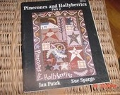 Pinecones and Hollyberries Part 2 Jan Patek Sue Spargo Rug Hooking Quilting PRHG