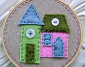 Embroidered Wall Art - Little Felt Houses in Greens Pink and Blue on Linen - No Place Like Home Series