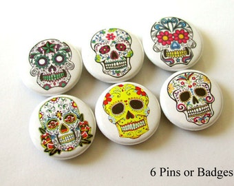 "Day of the Dead Sugar Skulls 1"" PINBACK buttons PINS Dia De Los Muertos skeleton party favors stocking stuffers shower wedding calavera gift"
