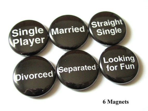 Relationship fridge MAGNETS Dating Status single divorce player married straight party favors shower gifts bachelorette pins geek novelty