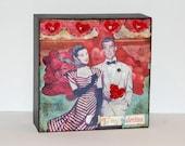 To My Valentine--4x4 inch Original Mixed Media Collage