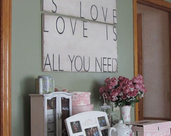 All You Need Is Love VINTAGE TYPOGRAPHY wood signs LARGE