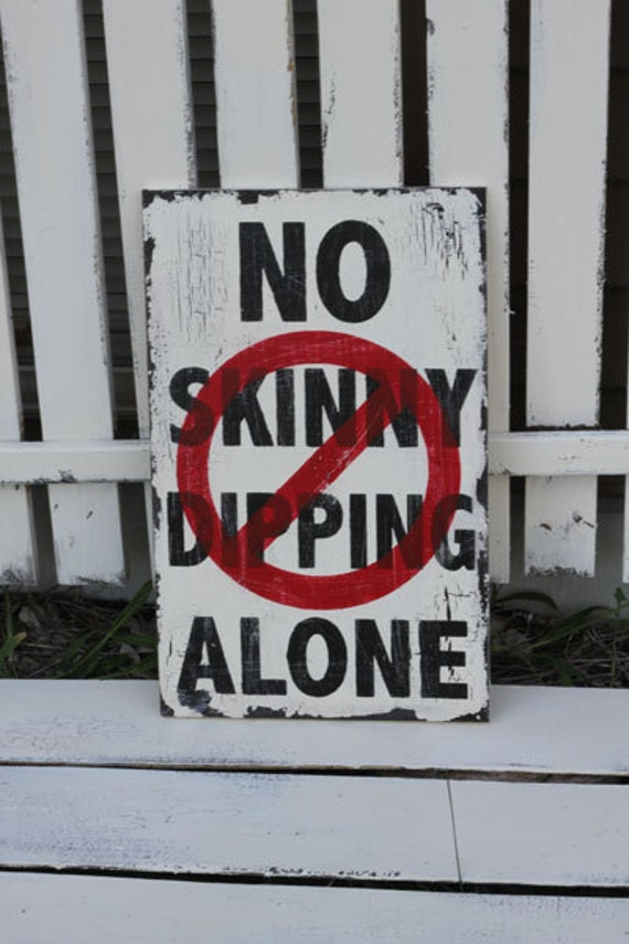 VINTAGE SIGN No Skinny Dipping Alone