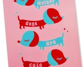 Weiner Dogs Are CUTE Art Print 8 x 10