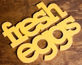 fresh eggs handmade wood sign - wall decoration for vintage or modern kitchen or farmhouse decor