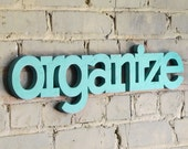 """organize handmade wood sign 24"""" - wall decoration for vintage or modern decor"""