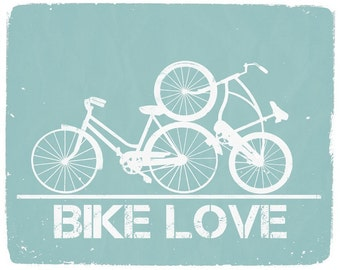 SUPER SALE: Bike Love - 8x10 Graphic Print