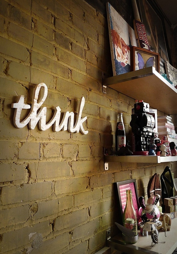 THINK recycled wooden sign