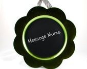 Chalkboard Message Mums - Home Decor -  Hanging Chalkboard Charger  - Gifts under 20