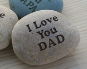 Gift for father, grandpa, mom, grandma ... - I Love You DAD stone paperweight by sjEngraving