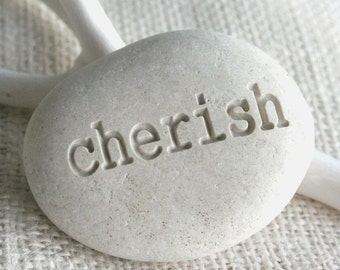 cherish - White Beach Pebble - engraved white pebble stone