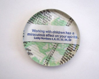 Fortune Paperweight- Perfect Teacher Gift
