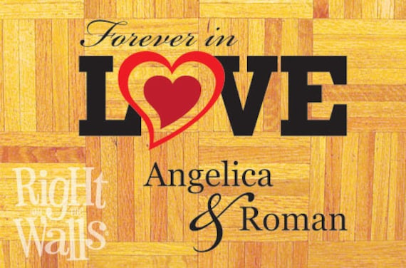 Wedding Dance Floor Decal Personalized Forever in Love