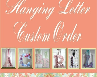 Custom Wall Letter - Order to Match your room