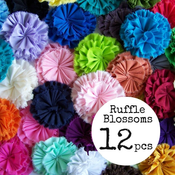 Solid Color Ruffle Blossoms - You Choose Any 12