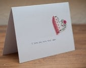 I Love You More Than Cake Valentine Card (or Anniversary)