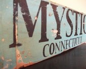 Mystic, Connecticut Aged Rustic Weathered Handpainted Sign