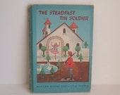 The Steadfast Tin Soldier Hans Christian Anderson 1946