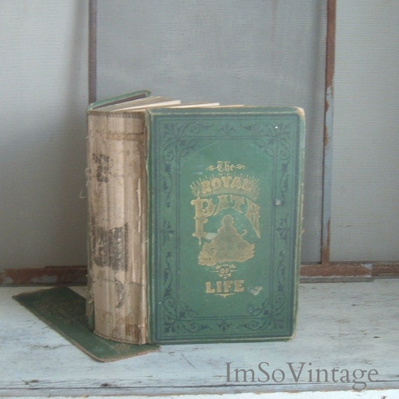 The Royal Path of Life Antique Book 1879