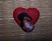 DACHSHUND Valentine PIN sculpted CLAY BY RAQUEL