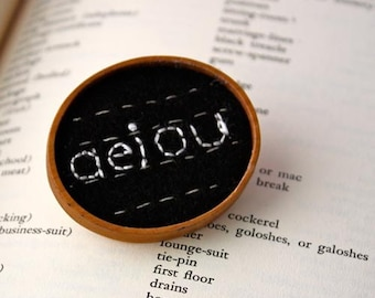 aeiou brooch lower case letters font hand embroidery pin back to school or teacher gift