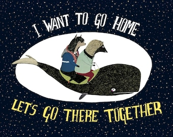 I Want to Go Home Print 5 x 7