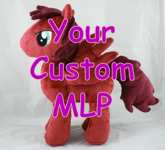 Your Custom My Little Pony Plush - Made to Order