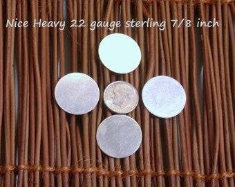 22 gauge 7/8 inch  sterling disks disks set of 4 for your stamping