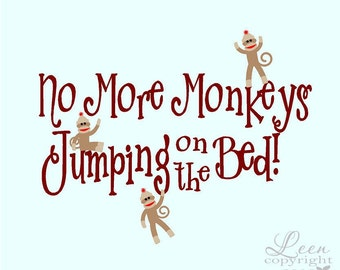 Sock Monkeys No More Monkeys Jumping on the Bed Wall Decal • Monkey Wall Decal • No More Monkeys Wall Decal • Made in the USA