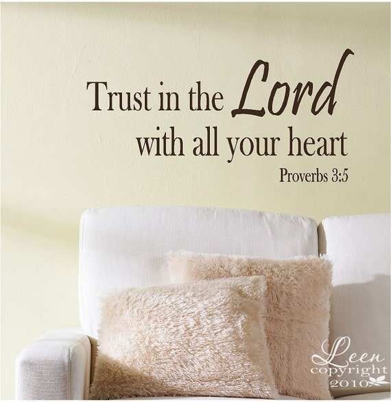 Trust in the Lord Proverbs 3:5 - Inspirational Saying Vinyl Wall Decal