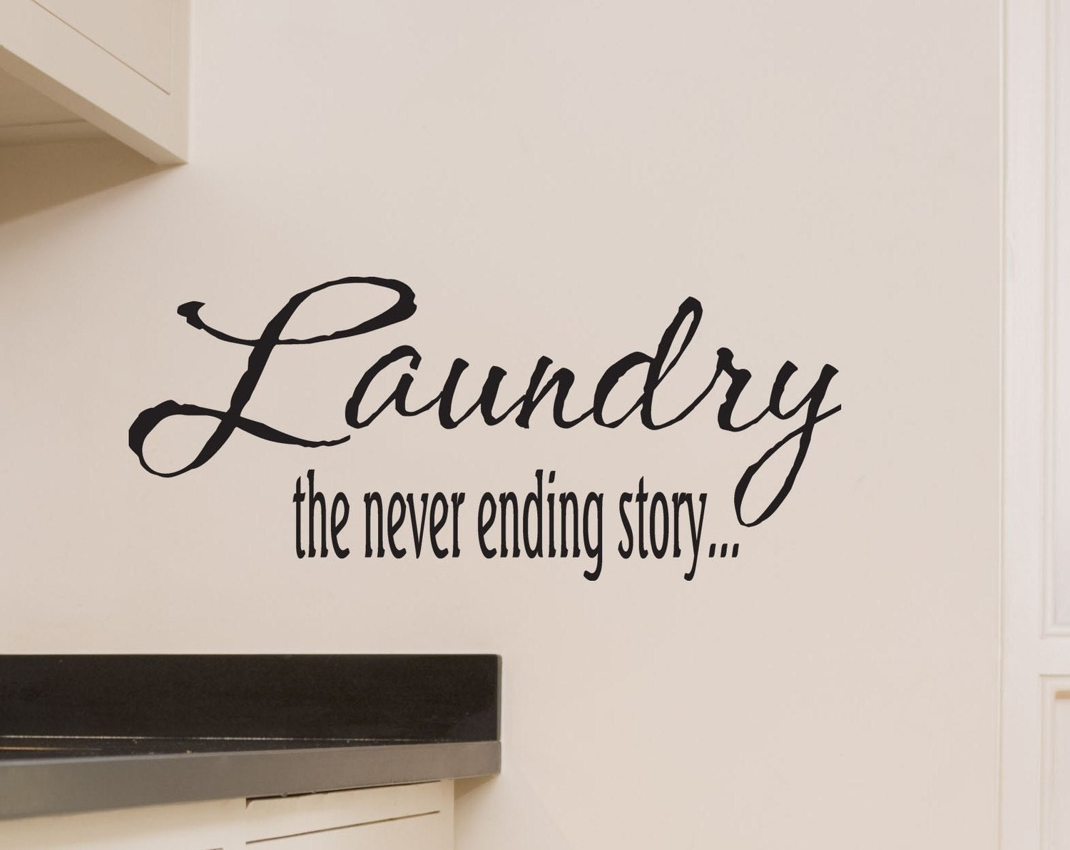 Laundry the never ending story wall decal for laundry room for Laundry room wall art