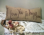 I Love You To The Moon Pillow, Valentine's Day, Hand Stitched, Ornie