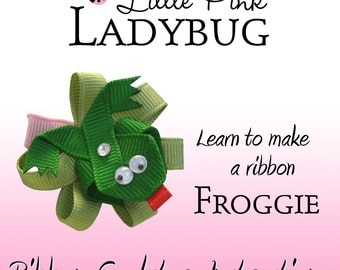 Ribbon Sculpture Instruction - Froggie