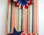 Patriotic Clipboard Altered and Decorated Red White and blue