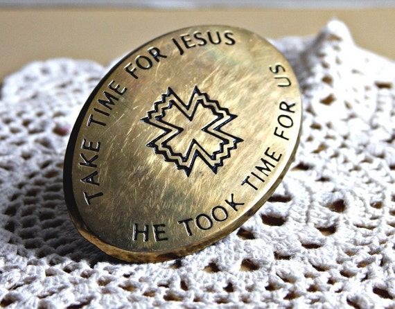 Vintage Solid Brass Buckle Take Time For JESUS with a Cross