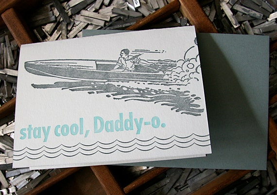 letterpress card Daddy-o, stay cool