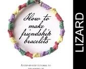 eBook - A Tutorial to Friendship Bracelets plus The Lizard Pattern - INSTANT DOWNLOAD