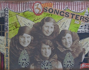 SALE - 3 little songsters - 5 x 7 ORIGINAL COLLAGE by Nancy Lefko