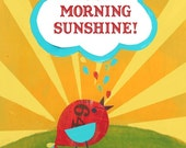 Good Morning Sunshine Eco Friendly Print 8x10