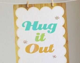 Hug It Out Eco Friendly Art 11x14 Print